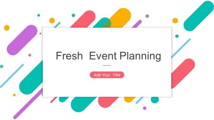 Fresh  Event Planning.pptx
