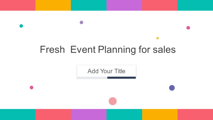 Fresh  Event Planning for sales.pptx